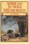African Jungle Memories - John F. Burger