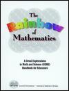 The Rainbow of Mathematics - Jaine Kopp, Kopp, Lincoln Bergman, Kay Fairwell, Carl Babcock, Florence Stone, Carol Bevilacqua, Rose Craig, Lisa Klofkorn, Lisa Baker, Laurence Bradley, Richard Hoyt