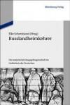 Russlandheimkehrer: Die Sowjetische Kriegsgefangenschaft Im Gedachtnis Der Deutschen - Elke Scherstjanoi