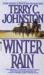 Winter Rain: The Plainsmen - Terry C. Johnston