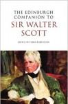 The Edinburgh Companion to Sir Walter Scott - Fiona Robertson