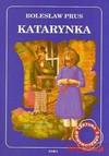 Katarynka. Lektura z opracowaniem - Bolesław Prus