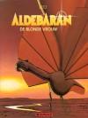 De blonde vrouw (Aldebaran, #2) - Léo