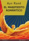 El Manifiesto Romántico - Ayn Rand
