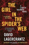 The Girl in the Spider's Web: A Lisbeth Salander novel, continuing Stieg Larsson's Millennium Series - David Lagercrantz