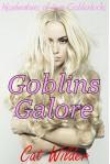 Goblins Galore: Misadventures of Aryn Goldenlocks - Cat Wilder