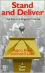 Stand and Deliver: The Fine Art of Presentation - Ralph L. Kliem, Pmp, Irwin S. Ludin