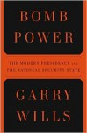 Bomb Power 1st (first) edition Text Only - Garry Wills