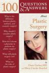100 Q&A About Plastic Surgery - Diane Gerber