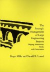 The Strategic Management of Large Engineering Projects: Shaping Institutions, Risks, and Governance - Roger Miller