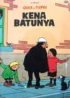 Kena Batunya (Quick & Flupke) - Hergé