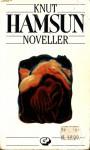 Noveller - Knut Hamsun