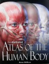 The Illustrated Atlas Of The Human Body - Beverly McMillan