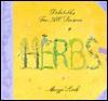 Herbs: Delectables All Season - Maryjo Koch