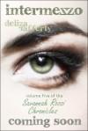 Intermezzo (Vol. 5 of the Savannah Rossi Chronicles) - Deliza Rafferty