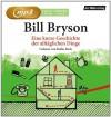 Eine kurze Geschichte der alltäglichen Dinge von Bryson, Bill (2013) MP3 CD - Bill Bryson