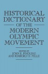 Historical Dictionary of the Modern Olympic Movement - John E. Findling