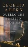 Quello che il cielo non ha - Cecelia Ahern, E. Paganelli