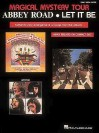 The Beatles - Magical Mystery Tour/Abbey Road/Let It Be - Hal Leonard Publishing Company