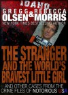 The Stranger and the World's Bravest Little Girl (Notorious USA) - Gregg Olsen, Rebecca Morris