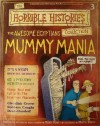 The Awesome Egyptians - Mummy Mania (Horrible History Magazines, #3) - Terry Deary, Martin C. Brown, Patrice Aggs, Alan Craddock