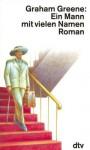 Ein Mann mit vielen Namen - Graham Greene