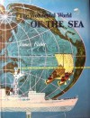 The Wonderful World of the Sea - James Fisher