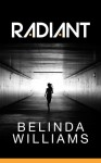 Radiant - Belinda Williams