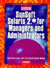 SunSoft Solaris 2.* for Managers and Administrators - Kent Parkinson, Curt Freeland, Dwight McKay