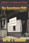 The Apocalypse Shift - Derek J. Goodman