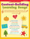 Content-Building Learning Songs: Dozens and Dozens of Songs-Set to Favorite Tunes-That Help Children Build Background Knowledge and Vocabulary - Meish Goldish
