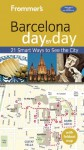 Frommer's Barcelona day by day - Patricia Harris, David Lyon