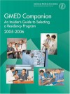 Gmed Companion 2005-2006: An Insiders Guide to Selecting a Residency Program, 2005-2006 - American Medical Association