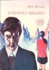 O pewnej miłości - Dino Buzzati, Henryka Młynarska