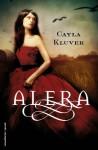 Alera - Cayla Kluver