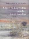 Sagen en Legenden van de Lage Landen - Eelke de Jong, Piet Klasse