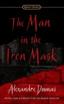 The Man in the Iron Mask - Jack Zipes, Roger Celestin, Alexandre Dumas