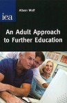 An Adult Approach to Further Education - Alison Wolf