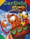 Garfield où es-tu? - Jim Davis