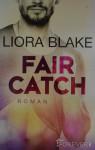 Fair Catch: Roman (Grand-Valley 1) - Liora Blake, Peter Olsen Groth