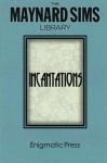 Incantations: The Maynard Sims Library. Vol. 3 (Volume 3) - Maynard Sims