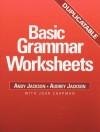 Basic Grammar Worksheets - Andy Jackson, John Chapman, Audrey Jackson