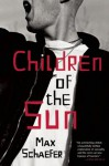 Children of the Sun - Max Schaefer