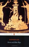 Electra and Other Plays - Sophocles, E.F. Watling