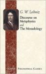 Discourse on Metaphysics/The Monadology (Great Books in Philosophy) - Gottfried Wilhelm Leibniz