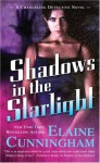 Shadows in the Starlight - Elaine Cunningham