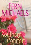 Southern Comfort - Fern Michaels