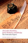 The Federalist Papers - Alexander Hamilton, James Madison, John Jay