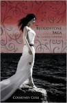 The Bloodstone Saga: The Complete Collection - Courtney Cole