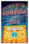 Funeral for a Dog: A Novel - Thomas Pletzinger, Ross Benjamin